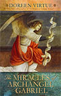 Miracles of Archangel Gabriel