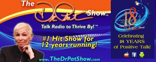 The Dr. Pat Show: Talk Radio to Thrive By!: You Are the Placebo - Making Your Mind Matter with Best-Selling Author Dr. Joe Dispenza