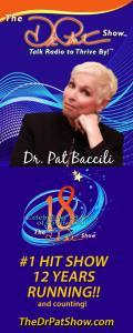 The Dr. Pat Show: Talk Radio to Thrive By!